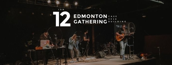 June 12 2021 Resurgence Edmonton Gathering
